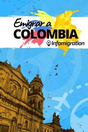 Guía gratis Emigrar a Colombia